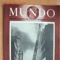 Militaria: MUNDO Nº 216 - 25 DE JUNIO DE 1944 - REVISTA SEMANAL DE POLÍTICA EXTERIOR Y ECONOMÍA. Lote 25453709