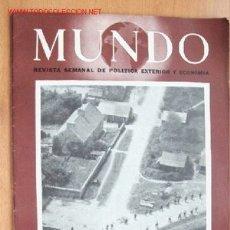 Militaria: MUNDO Nº 218 - 9 DE JULIO DE 1944 - REVISTA SEMANAL DE POLÍTICA EXTERIOR Y ECONOMÍA. Lote 25000602