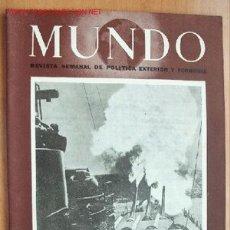 Militaria: MUNDO Nº 234 - 1 DE NOVIEMBRE DE 1944 - REVISTA SEMANAL DE POLÍTICA EXTERIOR Y ECONOMÍA. Lote 1980412