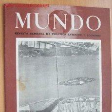 Militaria: MUNDO Nº 256 - 1 DE ABRIL DE 1945 - REVISTA SEMANAL DE POLÍTICA EXTERIOR Y ECONOMÍA. Lote 25506811