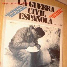 Militaria: REVISTA -LA GUERRA CIVIL ESPAÑOLA- Nº 10. AÑO 1979.. Lote 1716525