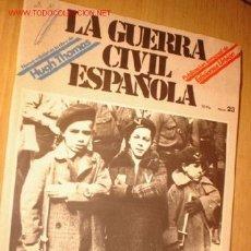 Militaria: REVISTA -LA GUERRA CIVIL ESPAÑOLA- Nº 23. AÑO 1979.. Lote 1716679