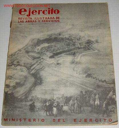 EJÉRCITO. REVISTA ILUSTRADA DE LAS ARMAS Y SERVICIOS Nº 40 MAYO 1943 - MINISTERIO DEL EJÉRCITO. . MA (Militar - Revistas y Periódicos Militares)