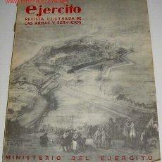 Militaria: EJÉRCITO. REVISTA ILUSTRADA DE LAS ARMAS Y SERVICIOS Nº 40 MAYO 1943 - MINISTERIO DEL EJÉRCITO. . MA. Lote 1974162