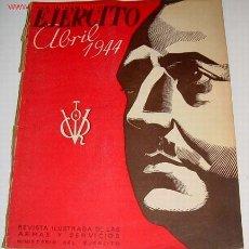 Militaria: EJÉRCITO. REVISTA ILUSTRADA DE LAS ARMAS Y SERVICIOS Nº - ABRIL 1944 - MINISTERIO DEL EJÉRCITO. . M. Lote 2246684