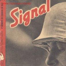 Militaria: REVISTA ALEMANA SIGNAL, 1º Nº DE FEBRERO 1942. . Lote 4580373
