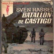 Militaria: SVEN HASSEL: BATALLÓN DE CASTIGO. Lote 26596004