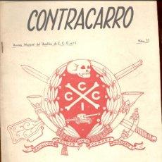 Militaria - REVISTA MENSUAL CONTRACARRO DE C C C Nº1 NUMERO EXTRAORDINARIO CON FESTIVIDAD DE LA PATRONA 1957 - 12684185