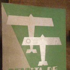 Militaria: REVISTA DE AERONÁUTICA, PUBLICADA POR LOS ORGANISMOS AERONÁUTICOS OFICIALES DE LA REPÚBLICA ESPAÑOLA. Lote 14239932