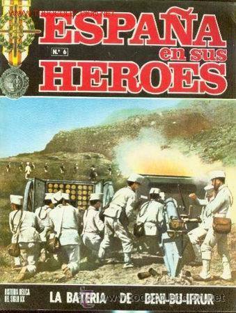 COLECCION FASCICULOS ESPAÑA EN SUS HEROES GUERRA DE MARRUECOS TOMO I (Militar - Revistas y Periódicos Militares)