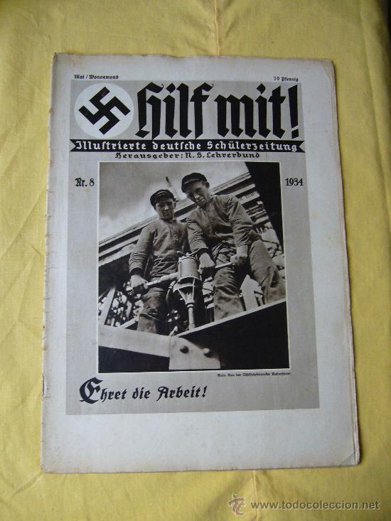REVISTA ALEMANA - HILF MIT! - Nº 8 - 1934 (Militar - Revistas y Periódicos Militares)