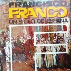 Militaria: FRANCISCO FRANCO, UN SIGLO DE ESPAÑA # 7 - R. DE LA CIERVA -1973 - EL SEGUNDO LEGIONARIO. Lote 15738777