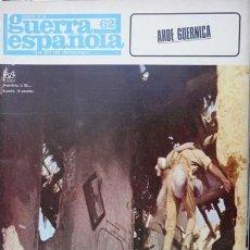 Militaria: CRONICA DE LA GUERRA ESPAÑOLA # 62 - ARDE GUERNICA - CODEX - AÑO 1966 - DE COLECCION. Lote 21577754
