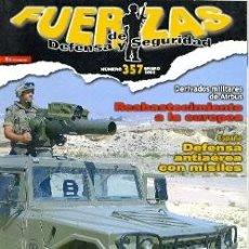 Militaria: FDS-357. REVISTA FUERZAS DE DEFENSA Y SEGURIDAD. ENERO 2008, Nº 357. Lote 16305352