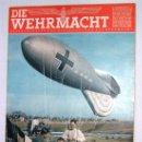 Militaria: DIE WEHRMACHT Nº 13 - 1943 EDICION AUSGABE-A PORTADAS COLOR DIVISION AZUL REVISTA ALEMANA III REICH. Lote 26763025