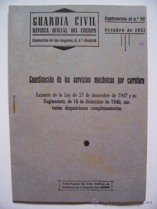 GUARDIA CIVIL , REVISTA OFICIAL DEL CUERPO, SUPLEMENTO AL Nº90, OCTUBRE 1951 (Militar - Revistas y Periódicos Militares)