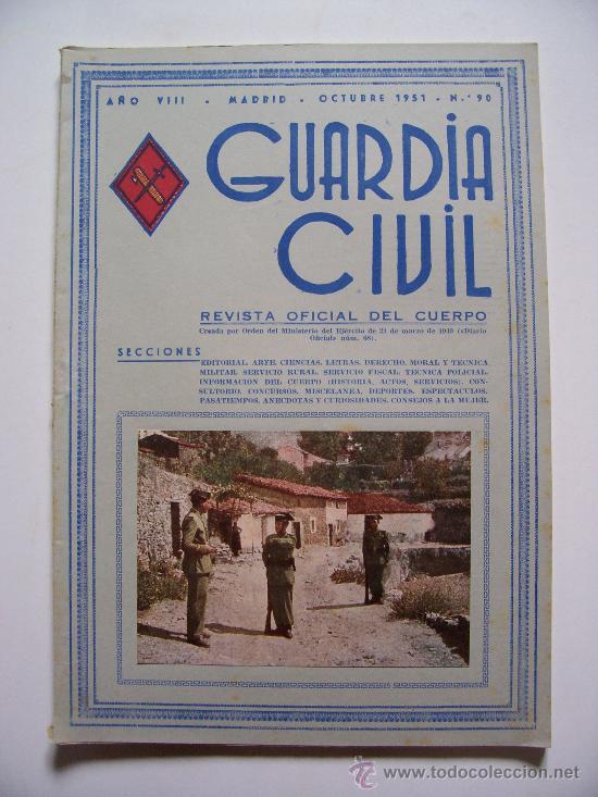 GUARDIA CIVIL, REVISTA OFICIAL DEL CUERPO, AÑO VIII, Nº90, OCTUBRE 1951 (Militar - Revistas y Periódicos Militares)