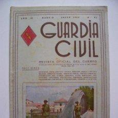 Militaria: GUARDIA CIVIL, REVISTA OFICIAL DEL CUERPO, AÑO IX, Nº93, ENERO 1952 . Lote 24410438