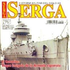 Militaria: SERGA-5. REVISTA SERGA. HISTORIA MILITAR DEL SIGLO XX. Nº 5. Lote 18833102