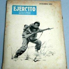 Militaria: EJÉRCITO REVISTA ILUSTRADA ARMAS Y SERVICIOS Nº 155 AÑO XIII DICIEMBRE 1952 MINISTERIO DEL EJÉRCITO. Lote 18956219