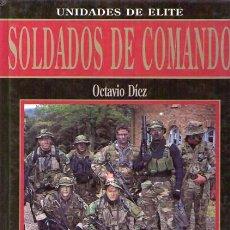 Militaria: SOLDADOS DE COMANDO. UNIDADES DE ELITE / OCTAVIO DÍEZ / VERSION PORTUGUESA. Lote 22324058