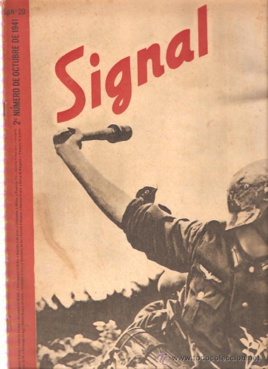 REVISTA SIGNAL EDICION ESPAÑOLA 2º NUMERO OCTUBRE 1941 (Militar - Revistas y Periódicos Militares)