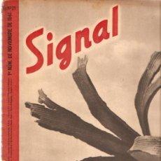 Militaria: REVISTA SIGNAL EDICION ESPAÑOLA 1º NOVIEMBRE 1941. Lote 20557454