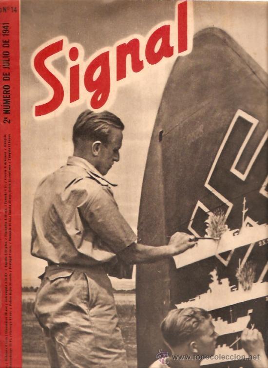 REVISTA SIGNAL EDICION ESPAÑOLA 2º NUMERO JULIO 1941 (Militar - Revistas y Periódicos Militares)