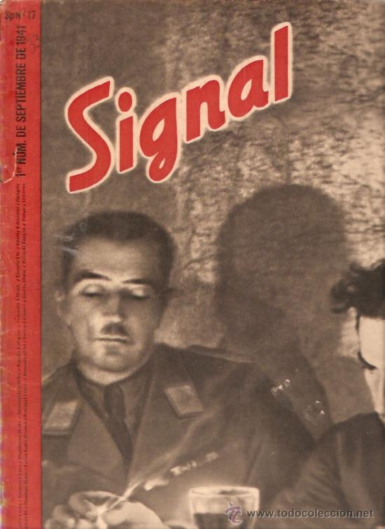 REVISTA SIGNAL EDICION ESPAÑOLA 1º NUMERO SEPTIEMBRE 1941 (Militar - Revistas y Periódicos Militares)