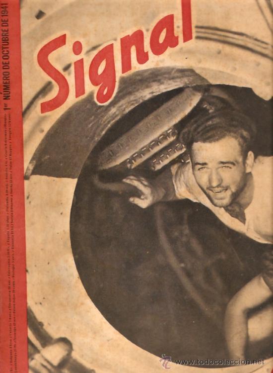 REVISTA SIGNAL EDICION ESPAÑOLA 1º NUMERO OCTUBRE 1941 (Militar - Revistas y Periódicos Militares)