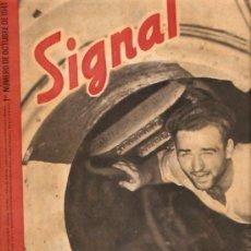 Militaria: REVISTA SIGNAL EDICION ESPAÑOLA 1º NUMERO OCTUBRE 1941. Lote 20557773