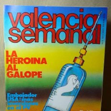 Militaria: REVISTA, VALENCIA SEMANAL, 1978, Nº 46, HEROINA AL GALOPE, EMBAJADOR USA, TRAFICO DE ARMAS, SOLSONA. Lote 21391557