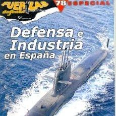 Militaria: RFDS-E78. REVISTA FUERZAS DE DEFENSA Y SEGURIDAD. Nº 78 ESPECIAL. Lote 21397574