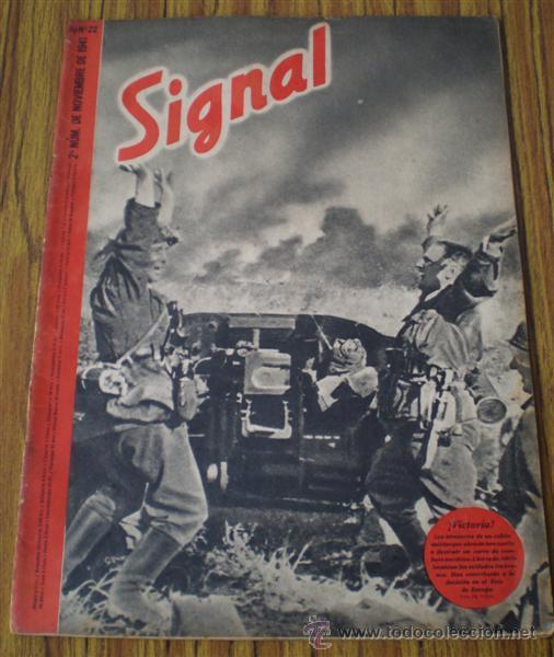REVISTA .. SIGNAL .. SP Nº 22 // 2º Nº DE NOVIEMBRE 1941 .. EN CASTELLANO (Militar - Revistas y Periódicos Militares)