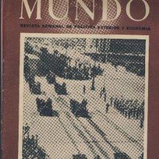 Militaria: REVISTA MUNDO-AÑO IX-Nº 415-MAYO-1948-VER FOTOS ANEXAS-SUMARIO-ITALIA -ESTADO LIBRE-PACTO MILITAR. Lote 22167687