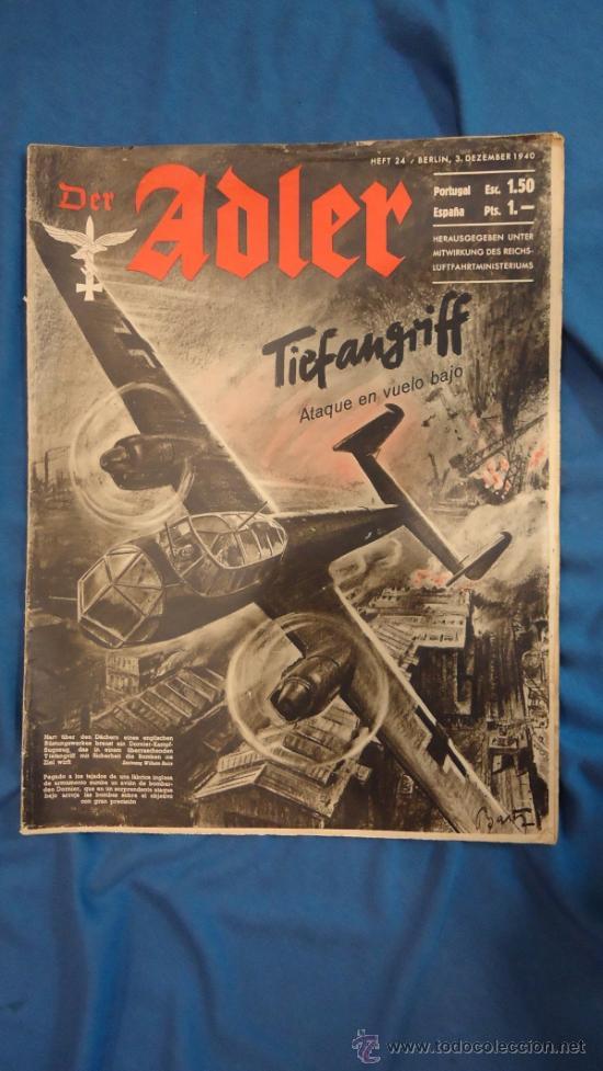 ALEMANIA III REICH. REVISTA DER ADLER, PUBLICACIÓN DE LA LUFTWAFFE. Nº 24 DICIEMBRE 1940. (Militar - Revistas y Periódicos Militares)