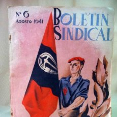 Militaria: RARA REVISTA, BOLETIN SINDICAL, AGOSTO 1941, FALANGE, FET, JONS, VALENCIA, DIVISION AZUL, LLOP. Lote 28059174