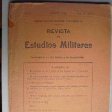 Militaria: AGOSTO DE 1934 REVISTA DE ESTUDIOS MILITARES MINISTERIO DE LA GUERRA. Lote 28371687