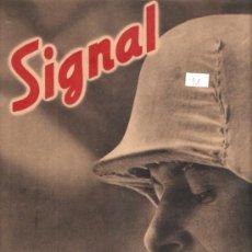 Militaria: REVISTA SIGNAL EDCION ESPAÑOLA 1 NUMERO DE FEBRERO 1942. Lote 28532513