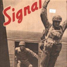 Militaria: REVISTA SIGNAL EDCION ESPAÑOLA 1 NUMERO JULIO 1941. Lote 28532543