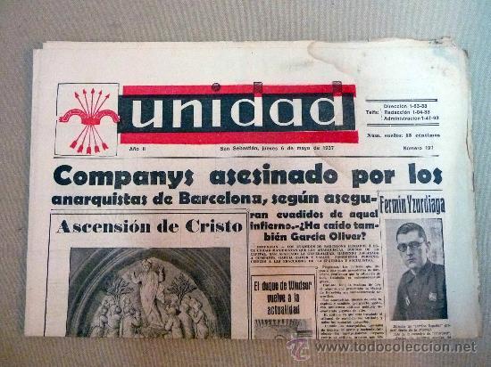 PERIODICO, UNIDAD, AÑO II, Nº 197, MAYO DE 1937, FALANGE, COMPANYS ASESINADO POR LOS ANARQUISTAS (Militar - Revistas y Periódicos Militares)