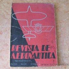Militaria - REVISTA DE AERONAUTICA,AÑO II,2ª EPOCA,Nº 2,ENERO DE 1941,ORGANO OFICIAL DEL EJERCITO DEL AIRE - 28647380