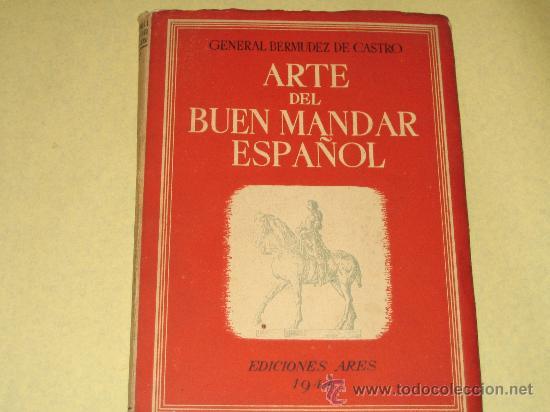 ARTE DEL BUEN MANDAR ESPAÑOL 1944 - (Militar - Revistas y Periódicos Militares)