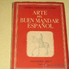 Militaria: ARTE DEL BUEN MANDAR ESPAÑOL 1944 - . Lote 29733619