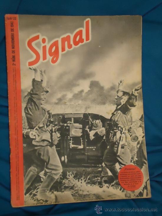 ALEMANIA III REICH. REVISTA SIGNAL. VERSIÓN EN CASTELLANO. Nº 22 NOVIEMBRE 1941. (Militar - Revistas y Periódicos Militares)
