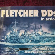 Militaria: SQUADRON SIGNAL. FLETCHER DDS IN ACTION. WARSHIP NUMBER 8. Lote 30308601