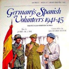Militaria: LIBRO DE VOLUNTARIOS 1941-1945 - SOLDADOS ALEMANES ESPAÑOLES - DIVISION AZUL - DE GRAN INFORMACION. Lote 30735503