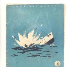Militaria: EL CRUCERO BALEARES - SEVILLANO DE AGAR, C. Y A - TEMAS ESPAÑOLES, Nº 5 1952 MADRID 24X18. 31 PAGS. . Lote 30983139