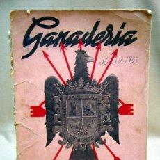 Militaria: FALANGE, REVISTA GANADERIA, SINDICATO NACIONAL DE GANADERIA, Nº 1, JULIO DE 1943. Lote 31313631
