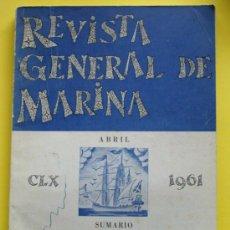 Militaria: REVISTA GENERAL DE MARINA. ABRIL 1961. REVISTA MILITAR EJÉRCITO ESPAÑOL. . Lote 31748719